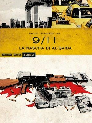 Historica 21 – 9-11 La Nascita Di Al-Qaida