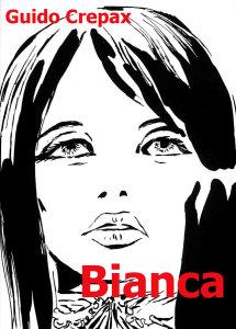 """La cover di un volume di """"Bianca"""" © Archivio Crepax"""