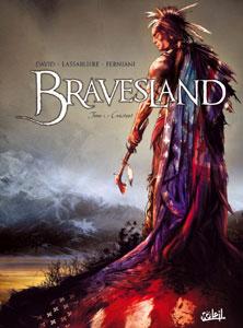 """Bravesland"" © Soleil"