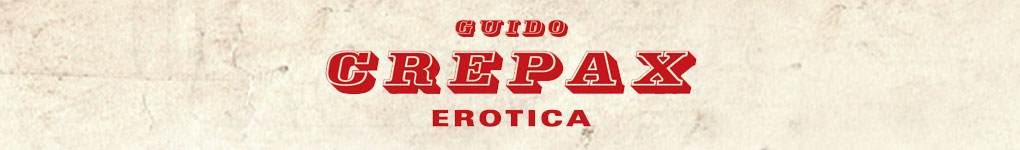 Guido Crepax Erotica